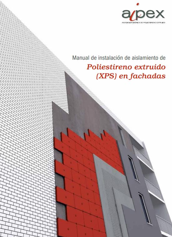 Nuevo manual de instalaci n de xps en fachadas for Aislamiento termico poliestireno extruido